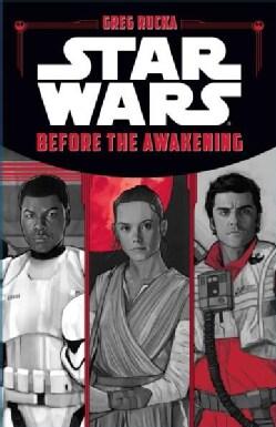 Star Wars: Before the Awakening (Hardcover)