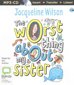 The Worst Thing About My Sister (CD-Audio)