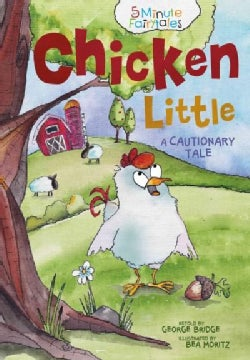 Chicken Little: A Cautionary Tale (Board book)