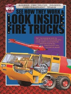 See How They Work & Look Inside Fire Trucks (Hardcover)