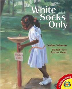 White Socks Only (Hardcover)