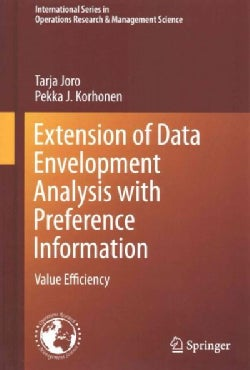 Extension of Data Envelopment Analysis With Preference Information: Value Efficiency (Hardcover)