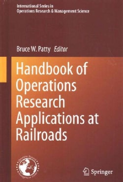 Handbook of Operations Research Applications at Railroads (Hardcover)