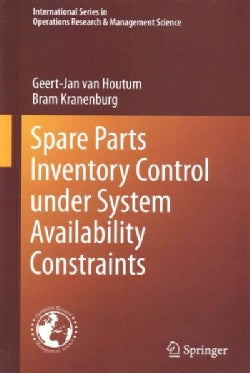 Spare Parts Inventory Control Under System Availability Constraints (Hardcover)