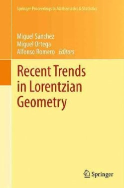 Recent Trends in Lorentzian Geometry (Paperback)