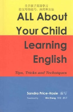 All About Your Child Learning English: Tips, Tricks & Techniques (Paperback)