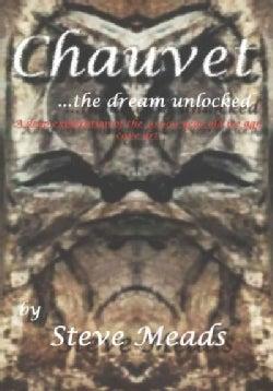 Chauvet - The Dream Unlocked (Paperback)