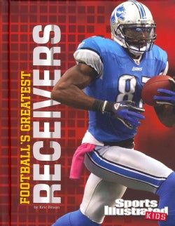 Football's Greatest Receivers (Hardcover)