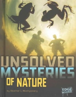 Unsolved Mysteries of Nature (Hardcover)