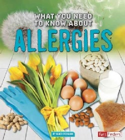 What You Need to Know About Allergies (Paperback)