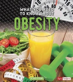 What You Need to Know About Obesity (Paperback)