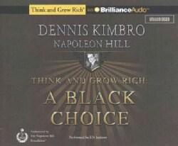Think and Grow Rich: A Black Choice (CD-Audio)