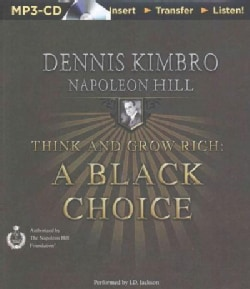 Think and Grow Rich: A Black Choice (CD-Audio)
