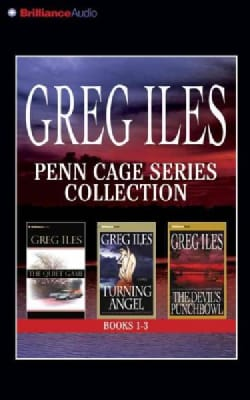 Greg Iles Penn Cage Series Collection: The Quiet Game / Turning Angel / the Devil's Punchbowl (CD-Audio)