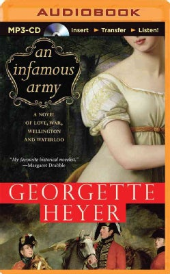 An Infamous Army: A Novel of Love, War, Wellington and Waterloo (CD-Audio)