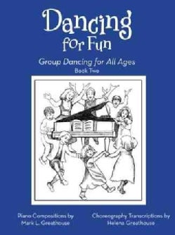 Dancing for Fun: Group Dancing for All Ages Book Two (Paperback)