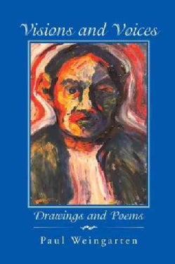 Visions and Voices: Drawings and Poems (Paperback)