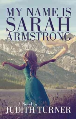 My Name Is Sarah Armstrong (Hardcover)