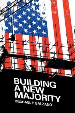 Building a New Majority (Paperback)