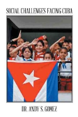 Social Challenges Facing Cuba (Hardcover)