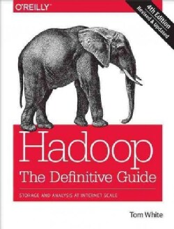 Hadoop: The Definitive Guide (Paperback)