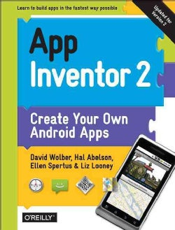App Inventor 2: Create Your Own Android Apps (Paperback)