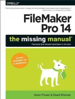 Filemaker Pro 14: The Missing Manual (Paperback)