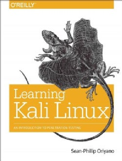 Learning Kali Linux: An Introduction to Penetration Testing (Paperback)