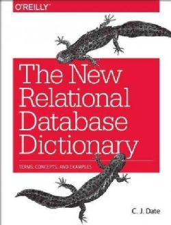 The New Relational Database Dictionary (Paperback)