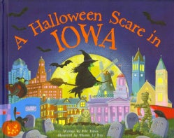 A Halloween Scare in Iowa (Hardcover)