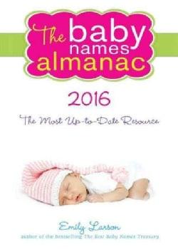 The Baby Names Almanac 2016 (Paperback)