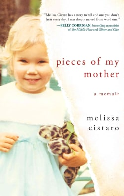 Pieces of My Mother: A Memoir (Paperback)