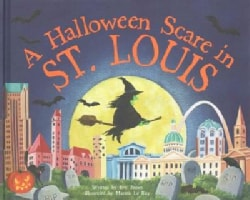 A Halloween Scare in St. Louis (Hardcover)