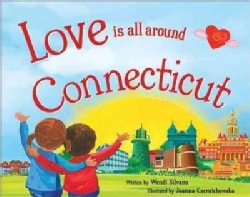 Love Is All Around Connecticut (Hardcover)