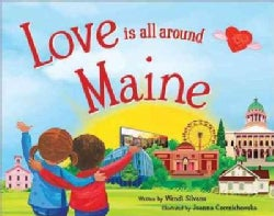 Love Is All Around Maine (Hardcover)