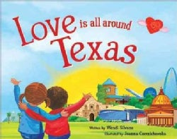 Love Is All Around Texas (Hardcover)
