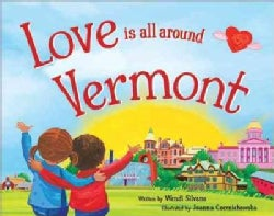 Love Is All Around Vermont (Hardcover)