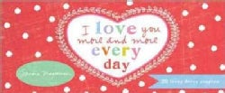 I Love You More and More Every Day: 22 Lovey Dovey Coupons (Paperback)