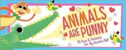 Animals Are Punny: 24 Puns & Presents for My Favorite Kid! (Paperback)