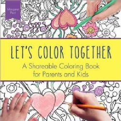 Let's Color Together: A Shareable Coloring Book for Parents and Kids (Paperback)