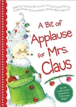A Bit of Applause for Mrs. Claus (Hardcover)