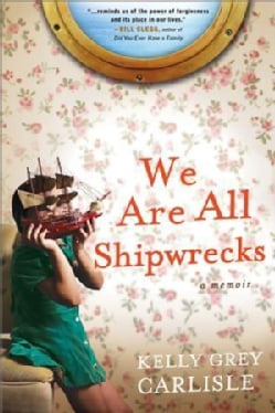 We Are All Shipwrecks (Hardcover)