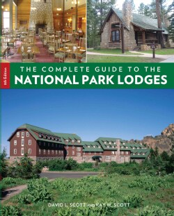The Complete Guide to the National Park Lodges (Paperback)