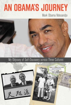 An Obama's Journey: My Odyssey of Self-Discovery across Three Cultures (Hardcover)
