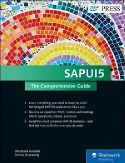 Sapui5: The Comprehensive Guide (Hardcover)