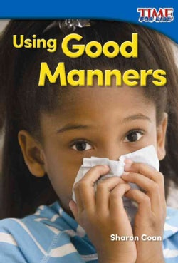 Using Good Manners (Paperback)
