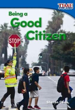 Being a Good Citizen (Paperback)