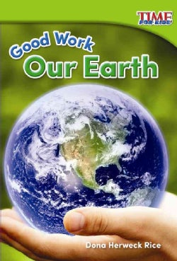 Good Work: Our Earth (Paperback)