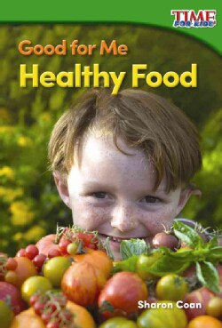 Good for Me: Healthy Food (Paperback)