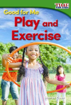 Good for Me: Play and Exercise (Paperback)